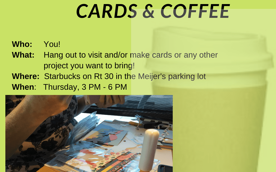 Cards & Coffee @ Starbucks in Merrillville