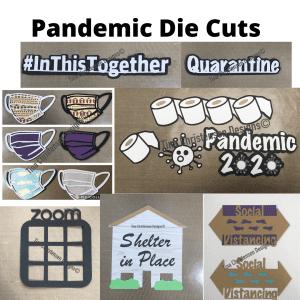 Pandemic Die Cuts